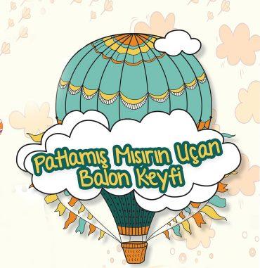 Patlamış Mısırın Uçan Balon Keyfi